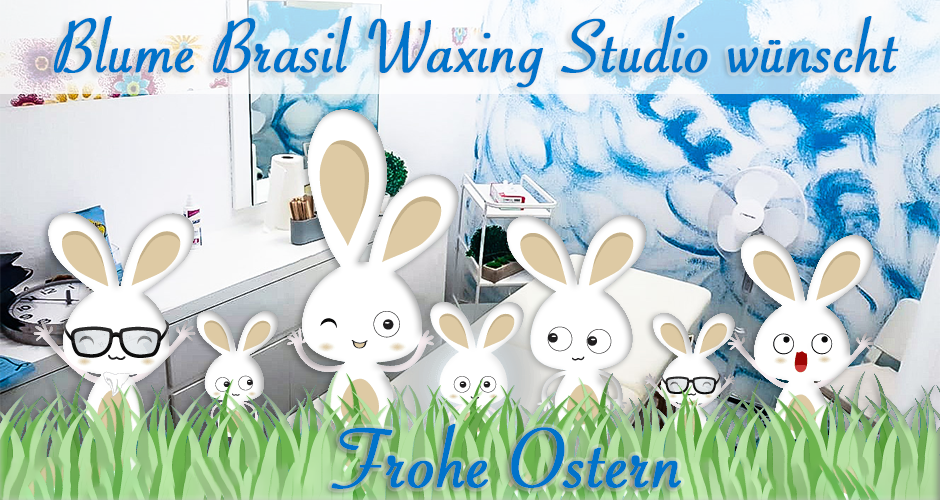 BLUME Brasil Waxing Studio wünscht Frohe Ostern